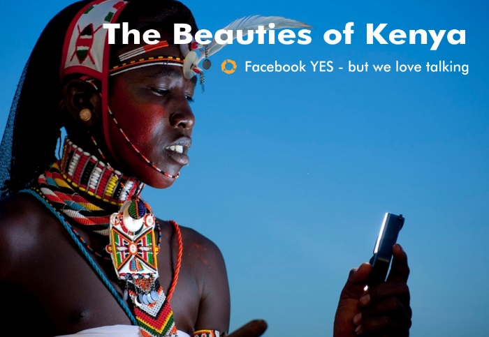 Beauties of Kenya – Facebook yes – BUT we love to Talk