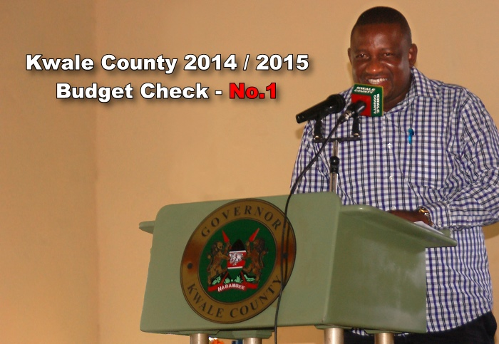 Kwale County Budget 2014/2015 – A first look !!